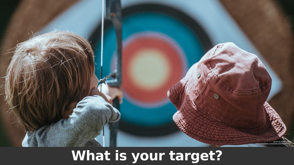 What is your target? photo by Annie Spratt http...