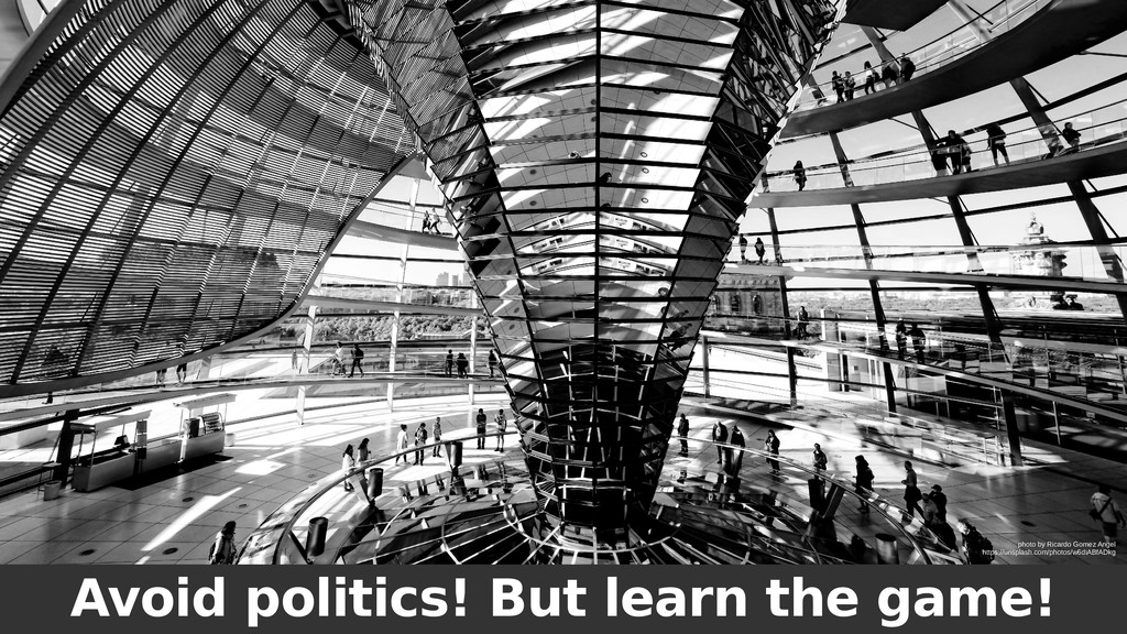 Avoid politics! But learn the game! photo by Ri...