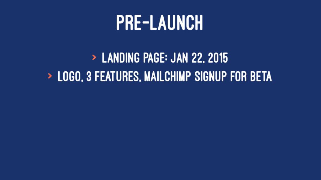 PRE-LAUNCH > Landing page: Jan 22, 2015 > Logo,...