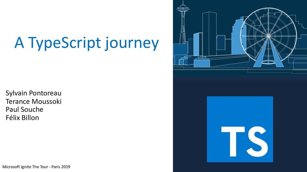 A TypeScript journey Microsoft Ignite The Tour ...