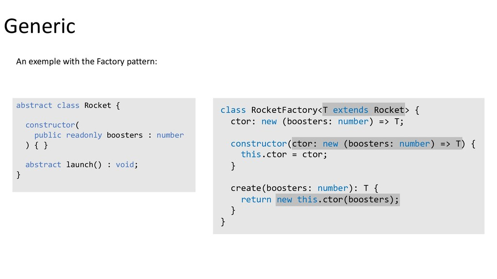 Generic An exemple with the Factory pattern: ab...