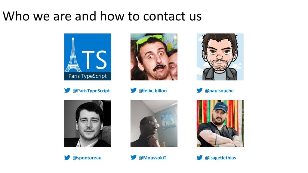 @ParisTypeScript Who we are and how to contact ...