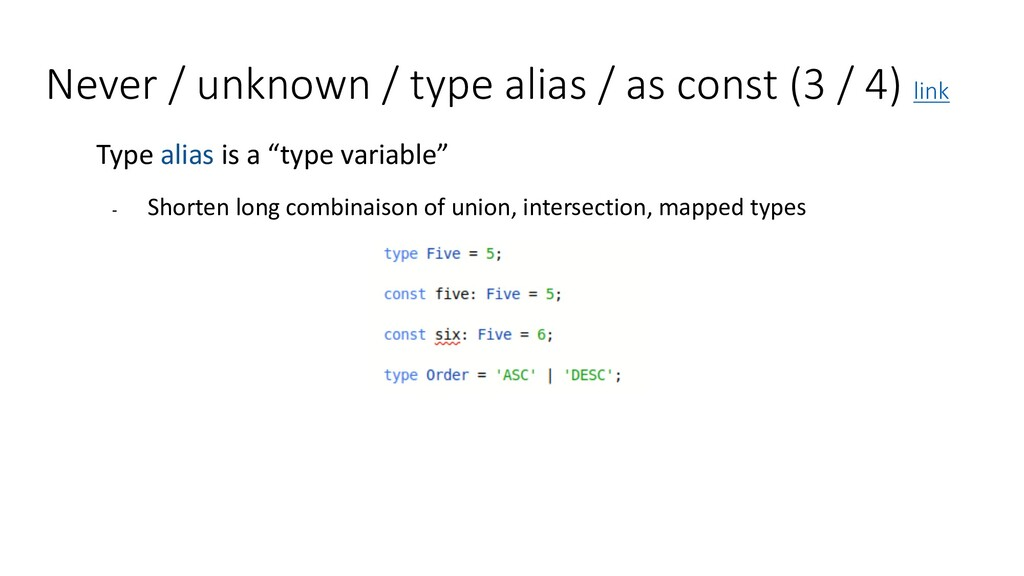 Never / unknown / type alias / as const (3 / 4)...