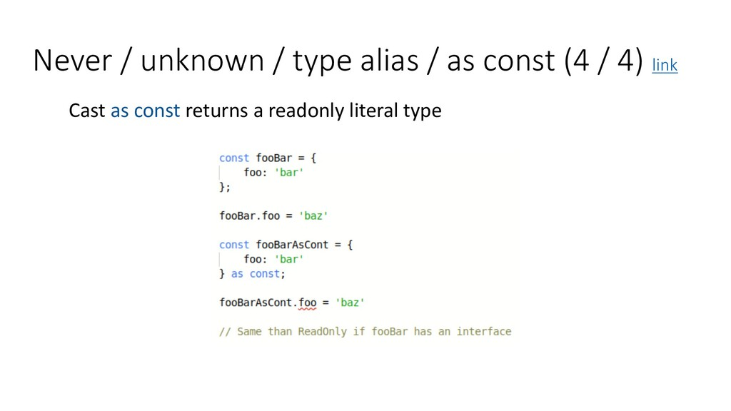 Never / unknown / type alias / as const (4 / 4)...