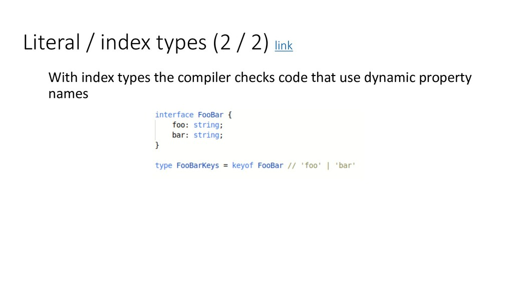 Literal / index types (2 / 2) link With index t...