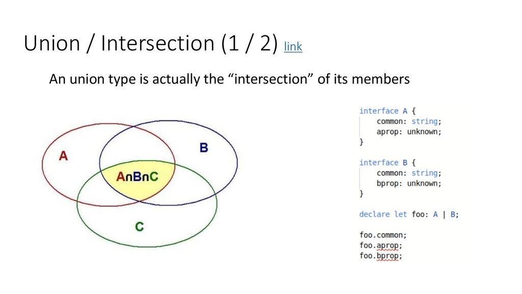 Union / Intersection (1 / 2) link An union type...