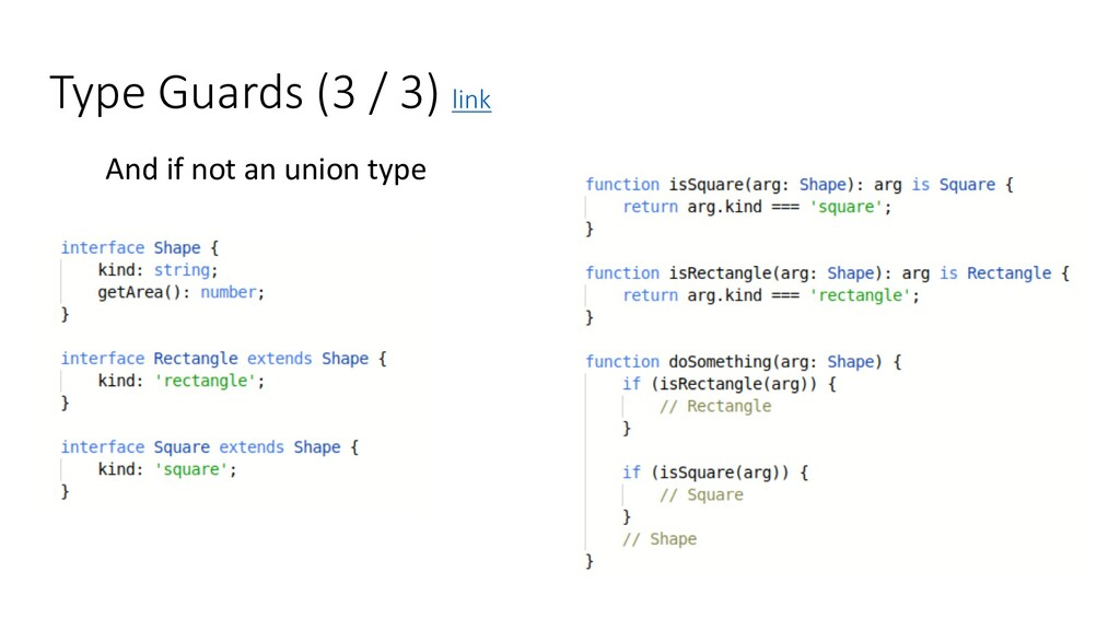 Type Guards (3 / 3) link And if not an union ty...