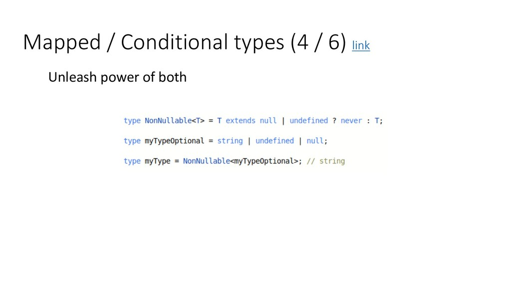 Mapped / Conditional types (4 / 6) link Unleash...