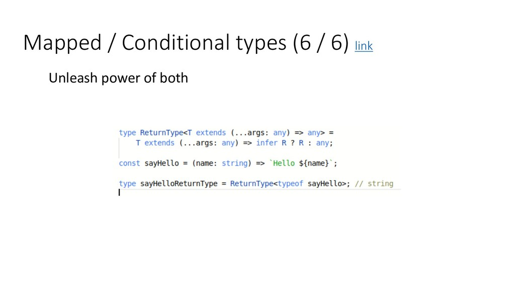 Mapped / Conditional types (6 / 6) link Unleash...