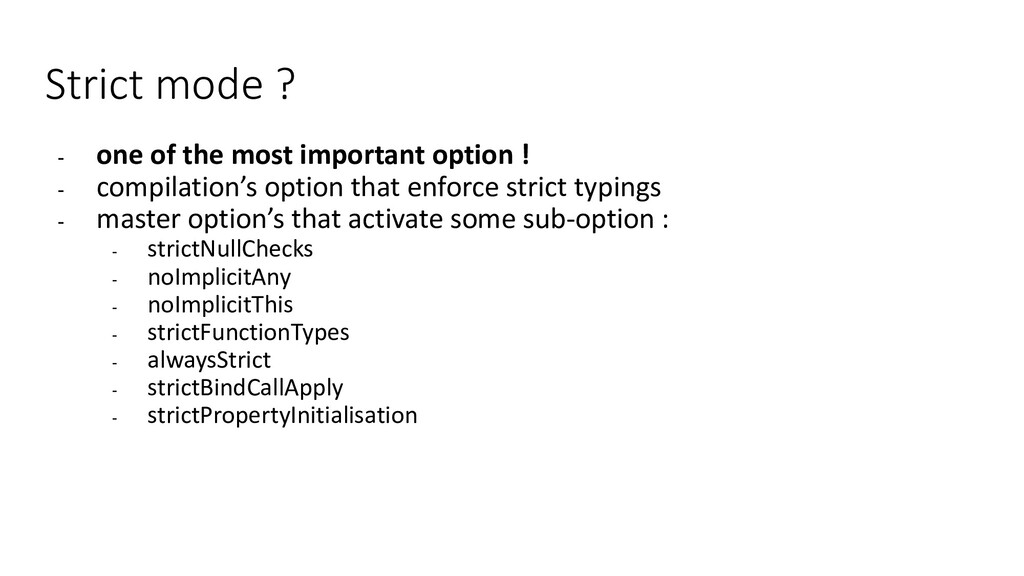 Strict mode ? - one of the most important optio...