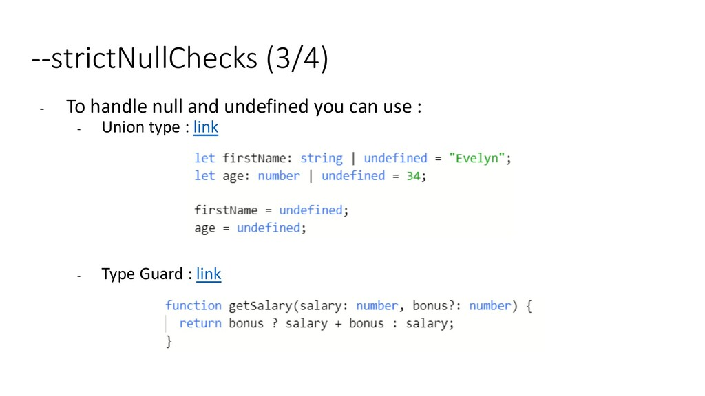 --strictNullChecks (3/4) - To handle null and u...