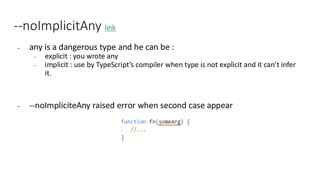 --noImplicitAny link - any is a dangerous type ...