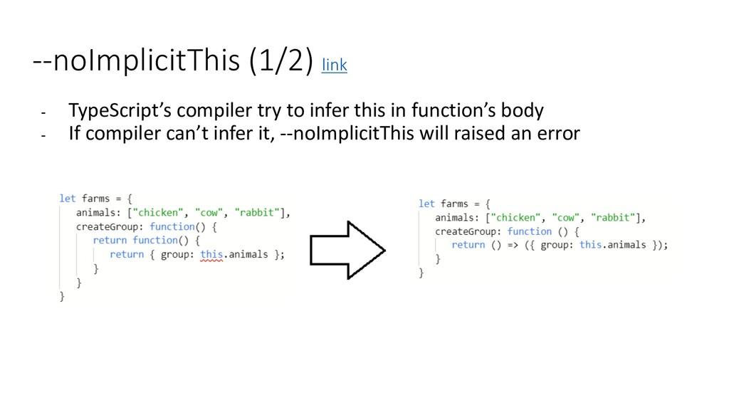 --noImplicitThis (1/2) link - TypeScript's comp...
