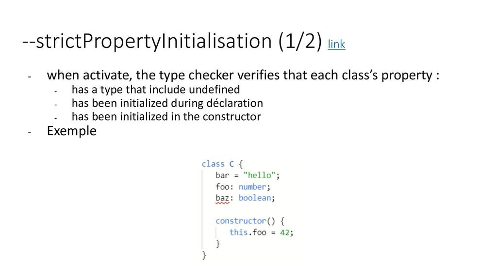 --strictPropertyInitialisation (1/2) link - whe...