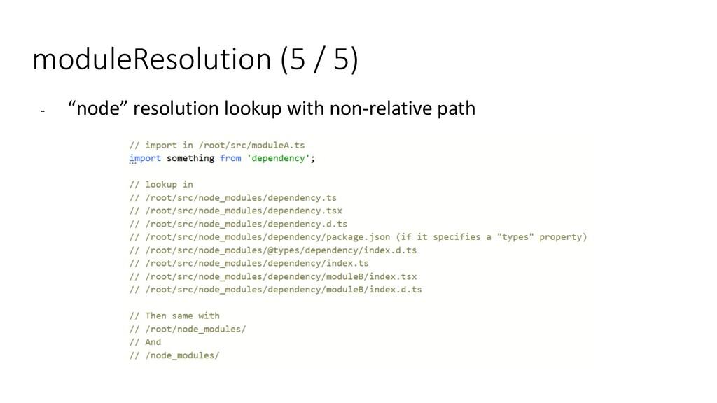 "moduleResolution (5 / 5) - ""node"" resolution lo..."