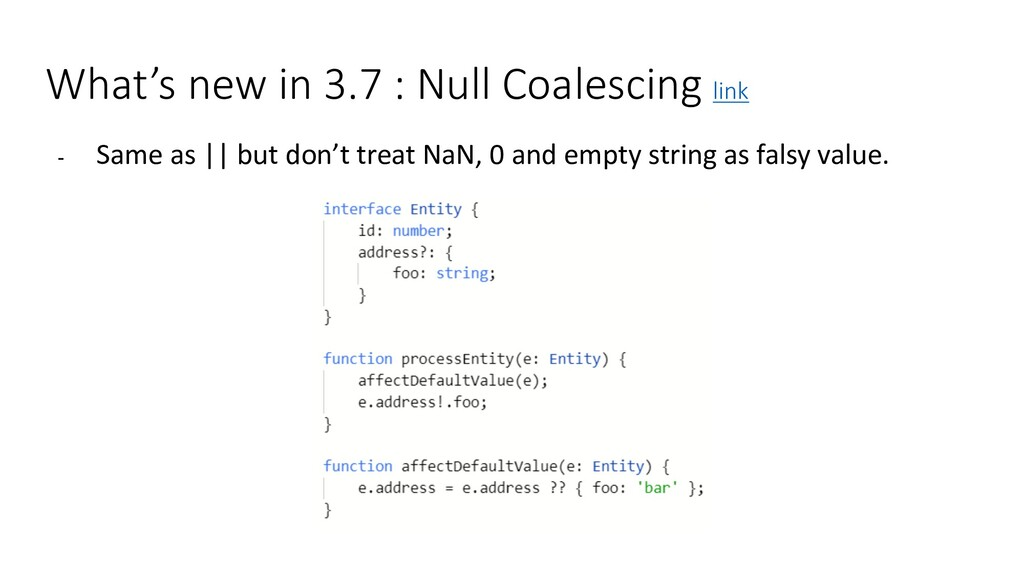 What's new in 3.7 : Null Coalescing link - Same...