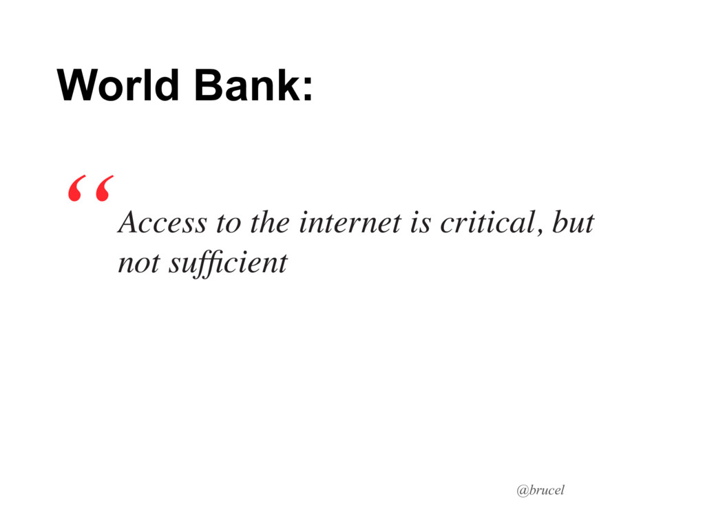 @brucel Access to the internet is critical, but...