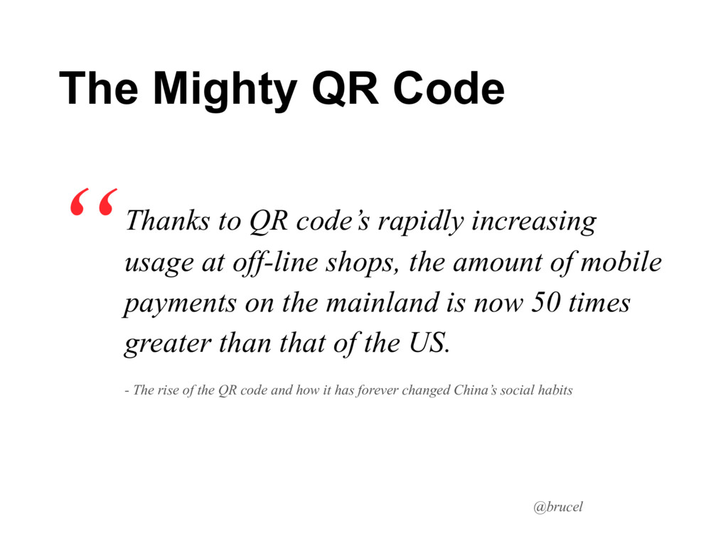@brucel Thanks to QR code's rapidly increasing ...