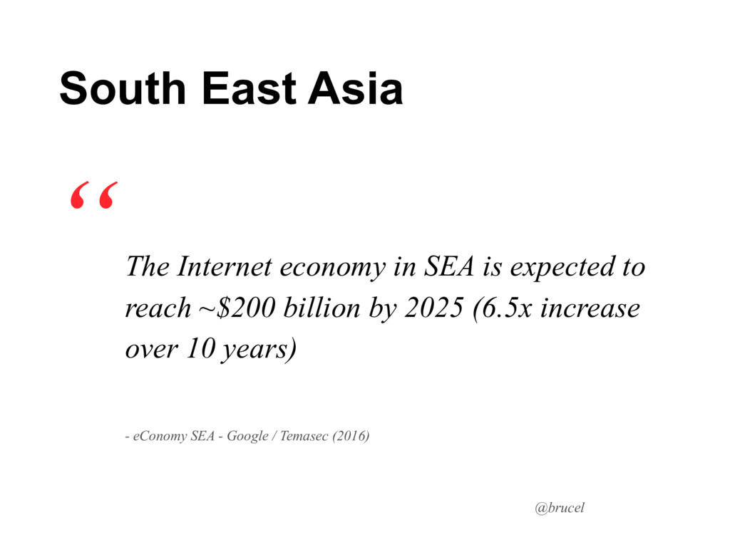 @brucel The Internet economy in SEA is expected...