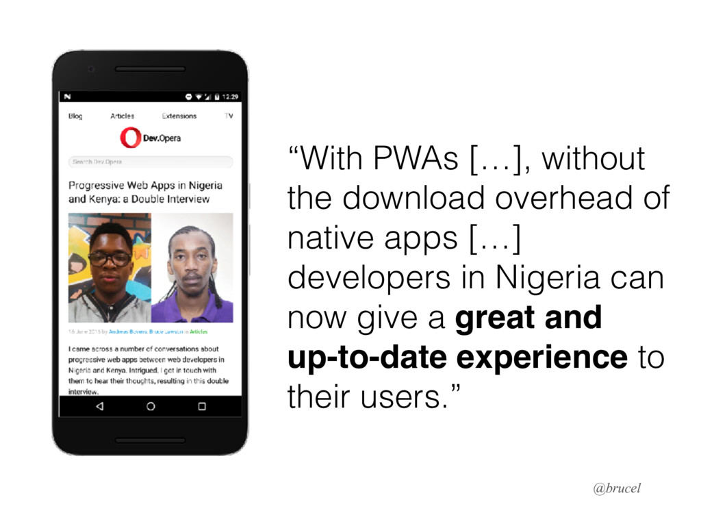 """""""With PWAs […], without the download overhead o..."""