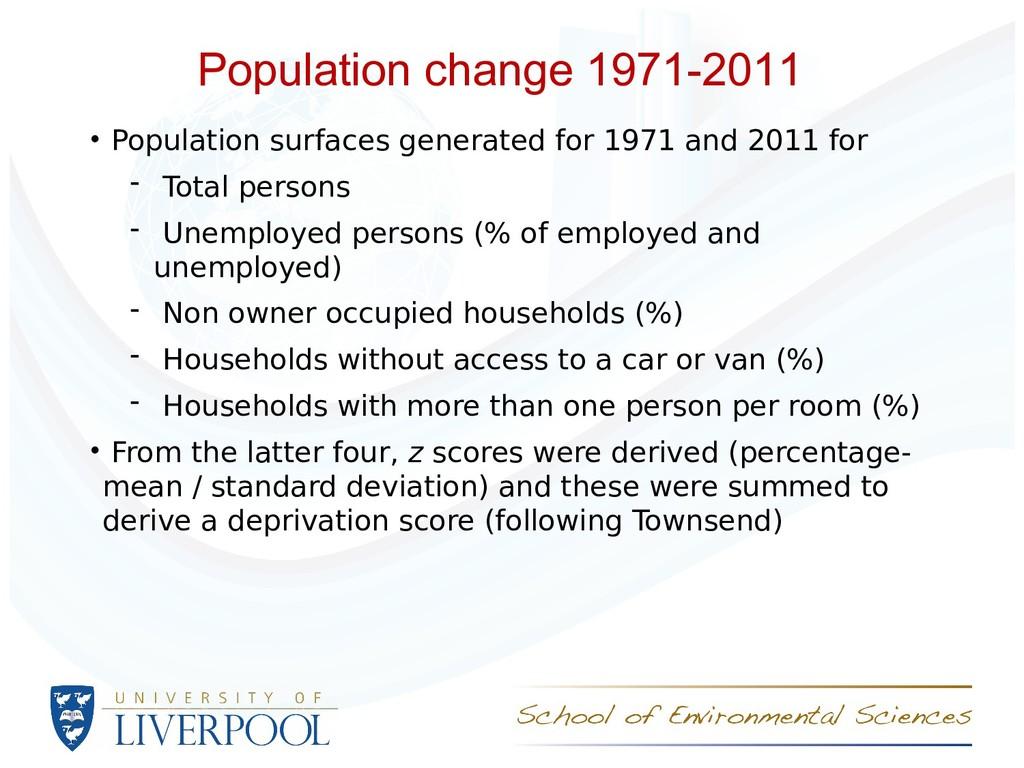 Population change 1971-2011 • Population surfac...