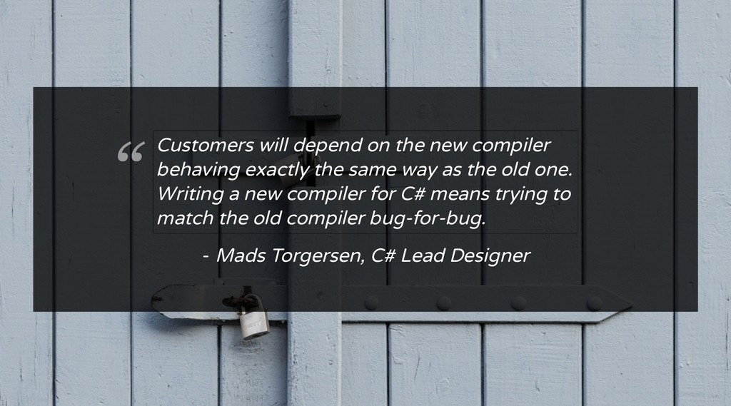 "- Mads Torgersen, C# Lead Designer "" Customers ..."