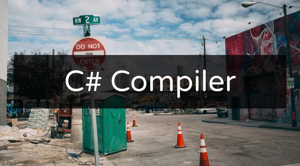 C# Compiler C# Compiler