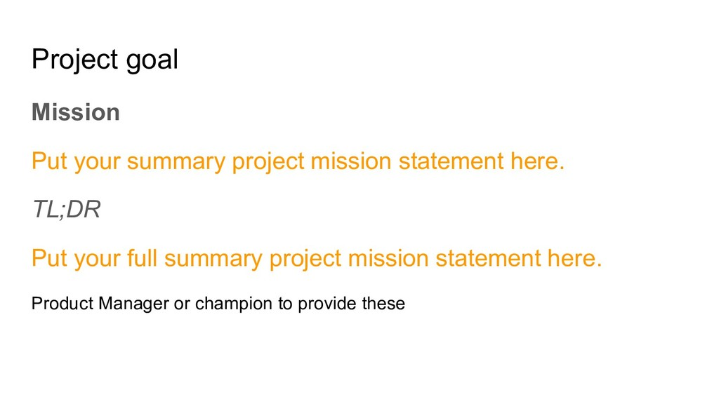 Project goal Mission Put your summary project m...