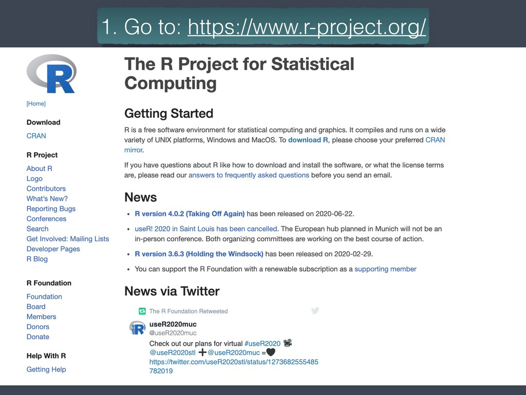 3 1. Go to: https://www.r-project.org/
