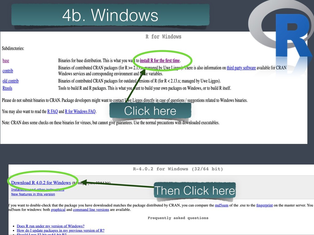 7 4b. Windows Click here Then Click here