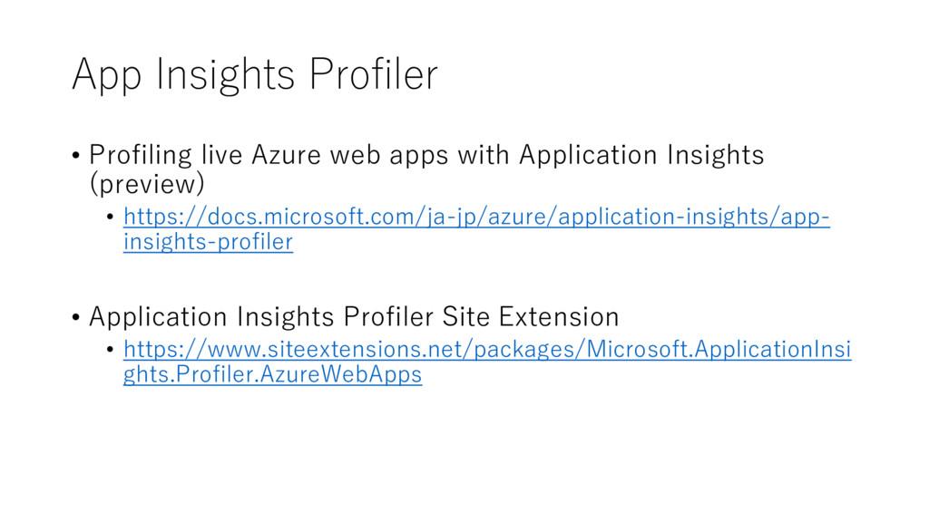 App Insights Profiler • Profiling live Azure we...