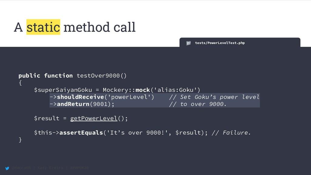 @maccath | Katy Ereira | #PHPUK20 A static meth...