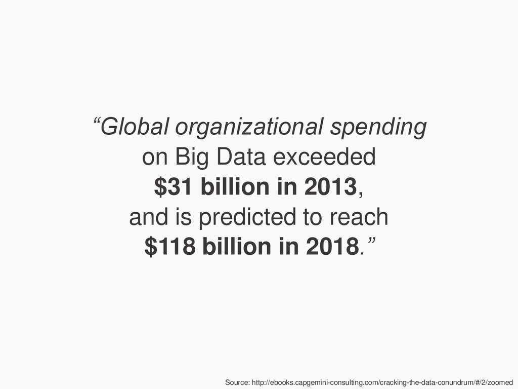"""Global organizational spending on Big Data exc..."