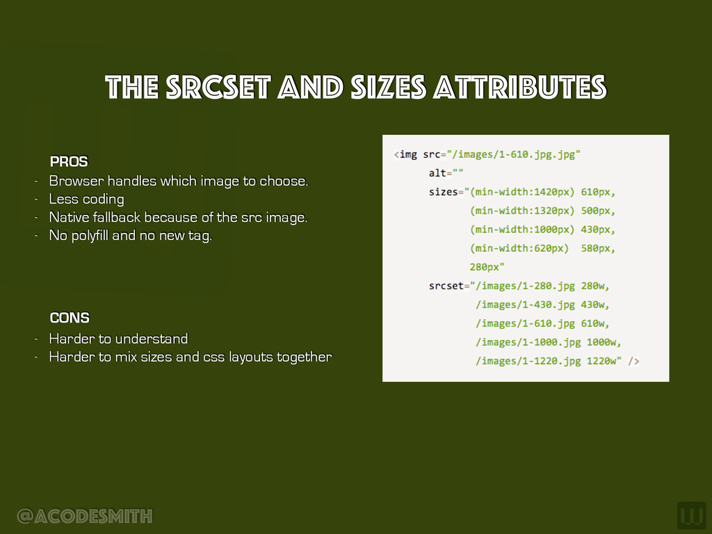 @acodesmith The srcseT and sizes Attributes - B...