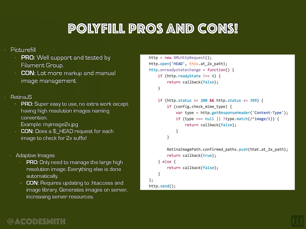 @acodesmith Polyfill Pros and cons! - RetinaJS ...