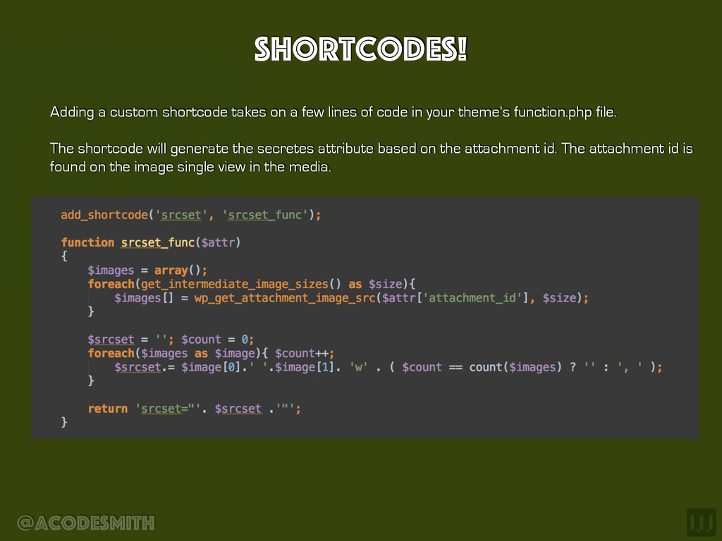 @acodesmith Shortcodes! Adding a custom shortco...