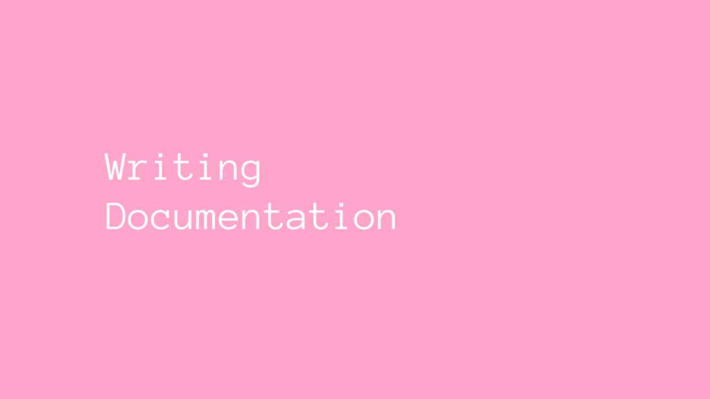 Writing Documentation
