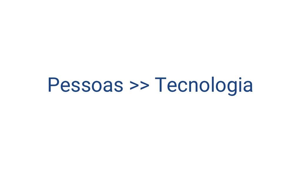 Pessoas >> Tecnologia