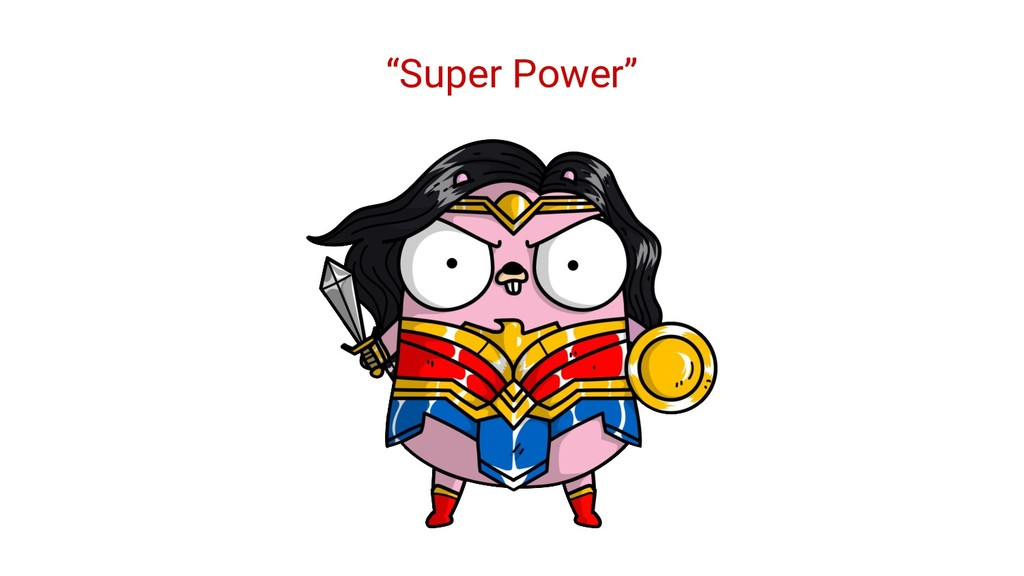"""Super Power"""