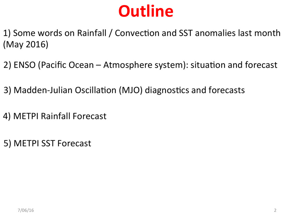 1) Some words on Rainfall / ConvecDon and SST a...