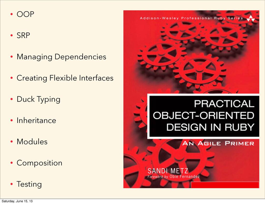 • OOP • SRP • Managing Dependencies • Creating ...