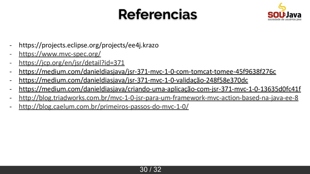 30 / 32 Referencias - https://projects.eclipse....