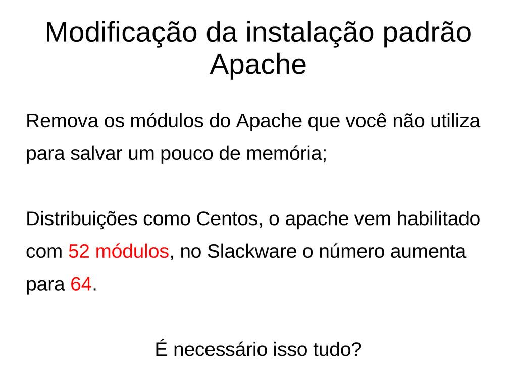 Modificação da instalação padrão Apache Remova ...