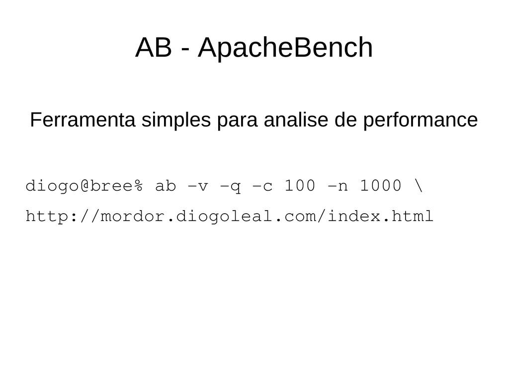 AB - ApacheBench Ferramenta simples para analis...