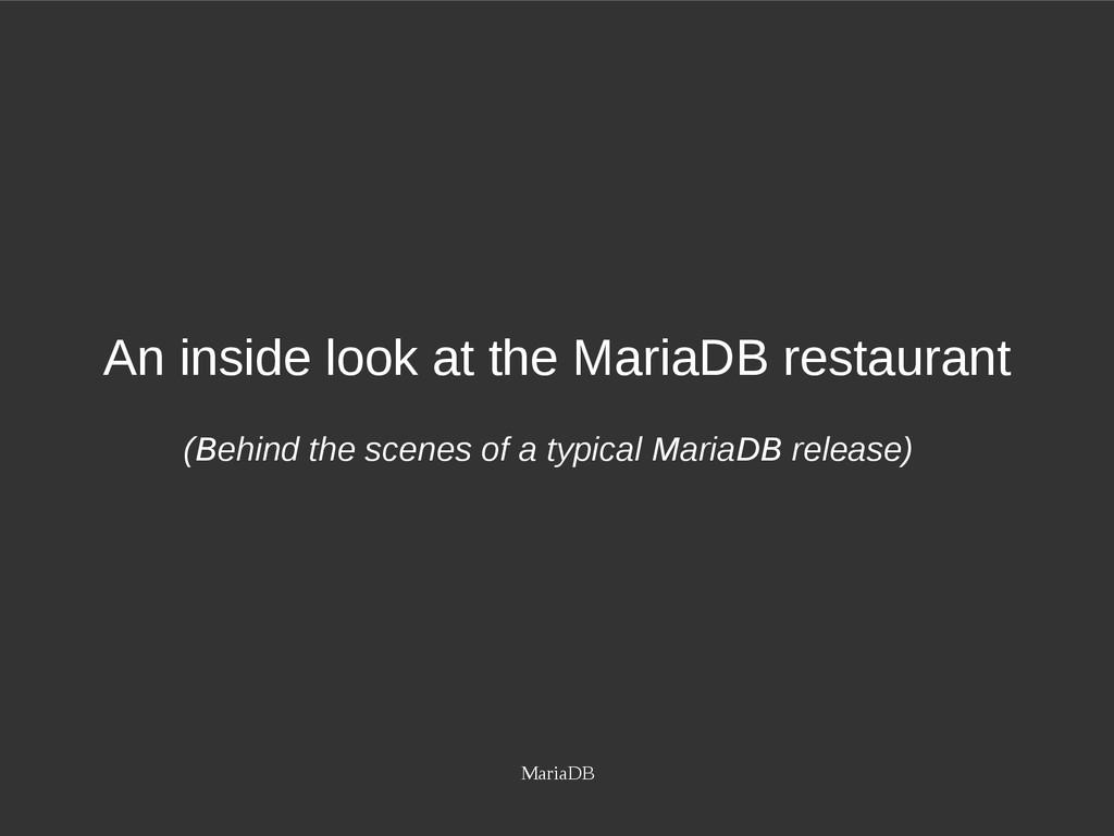 MariaDB An inside look at the MariaDB restauran...