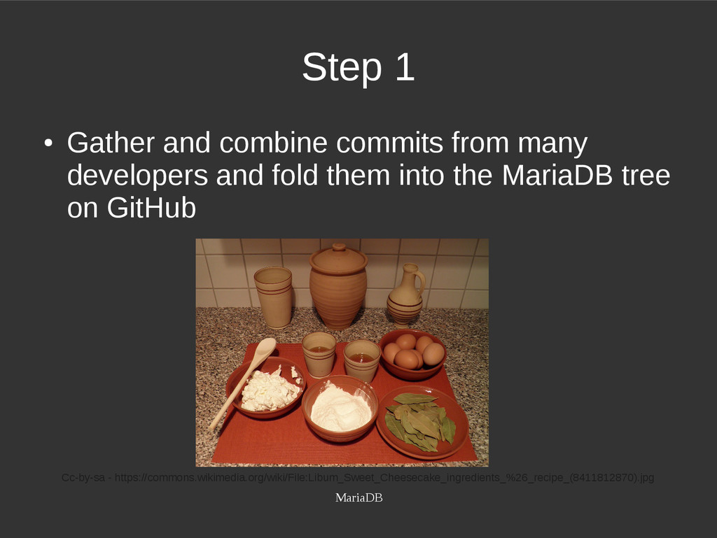 MariaDB Step 1 ● Gather and combine commits fro...