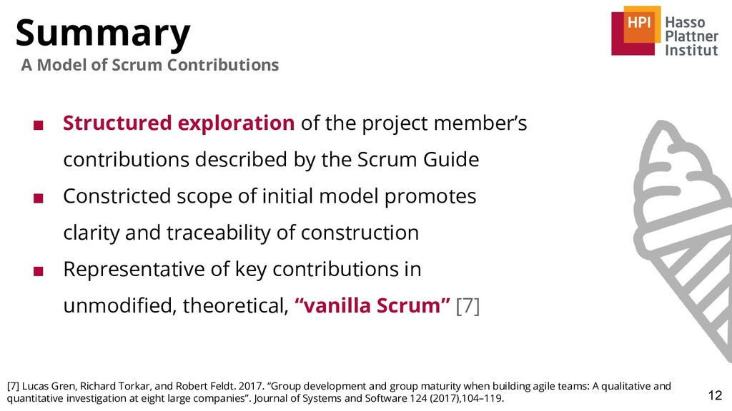 Summary 12 A Model of Scrum Contributions ■ Str...