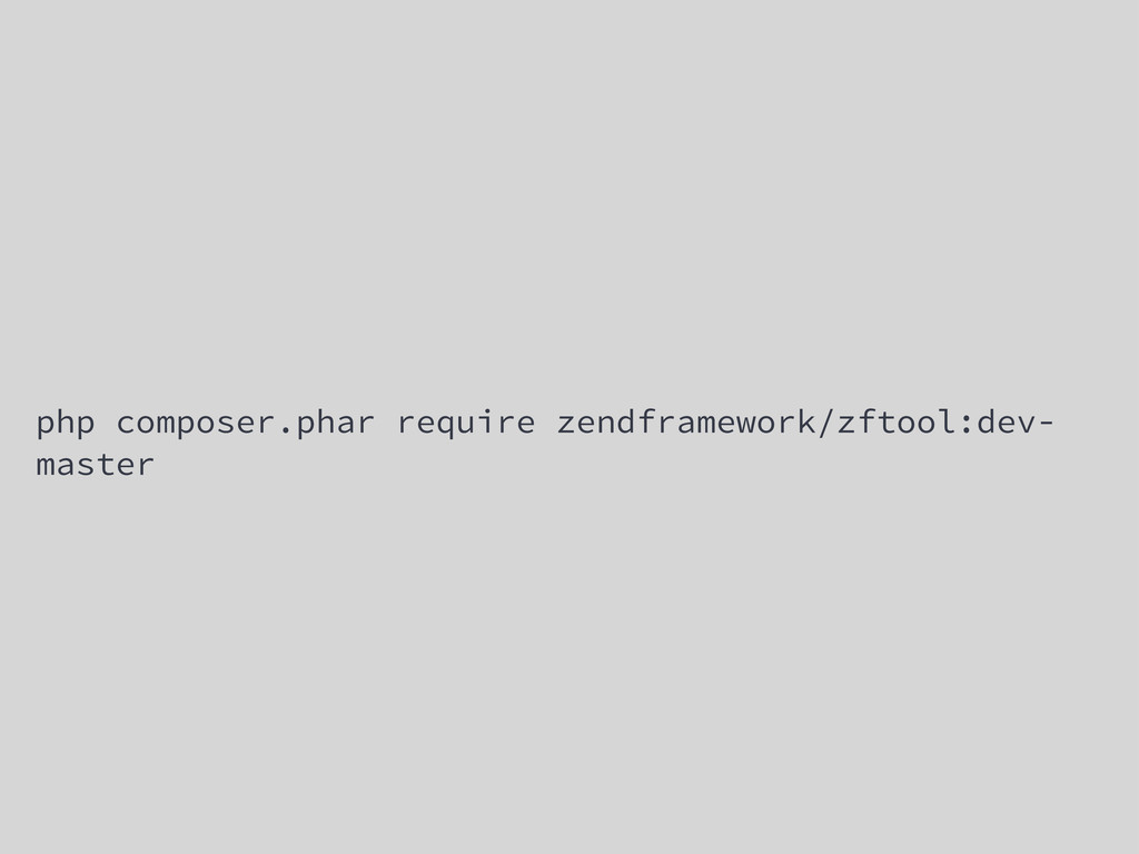 php composer.phar require zendframework/zftool:...