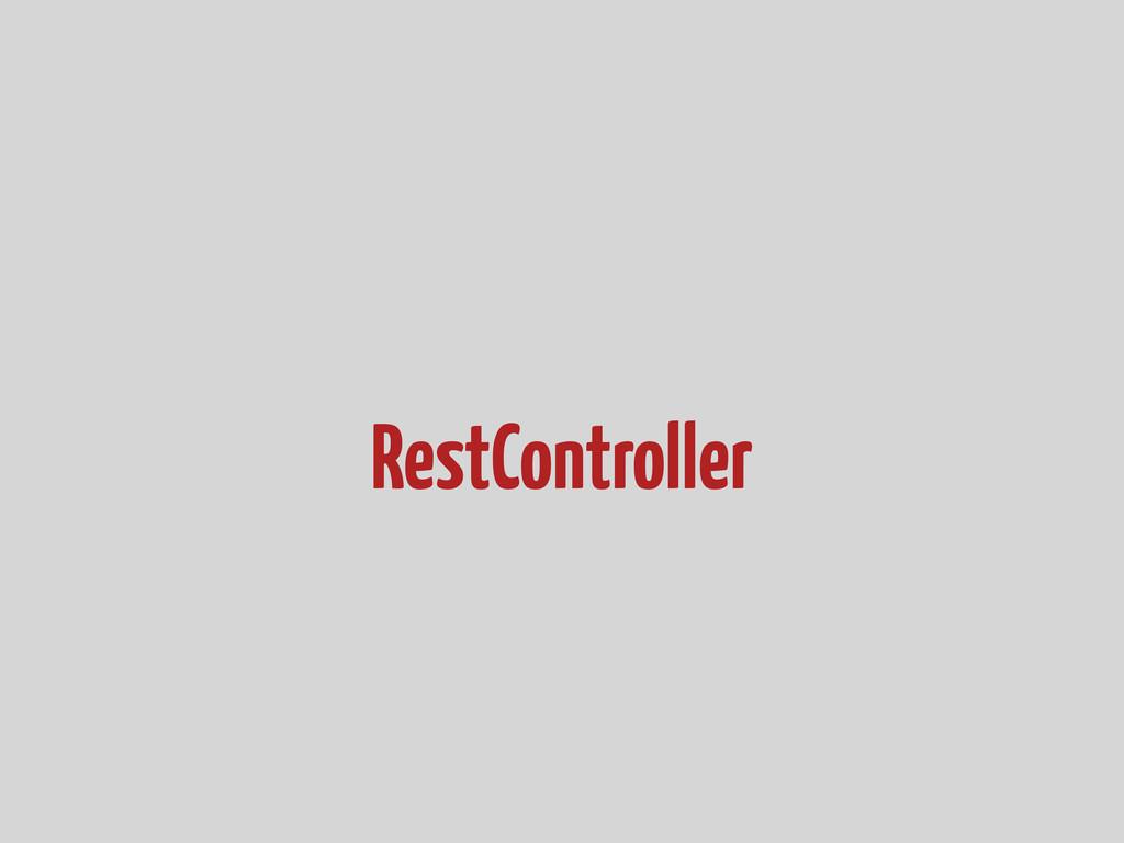 RestController