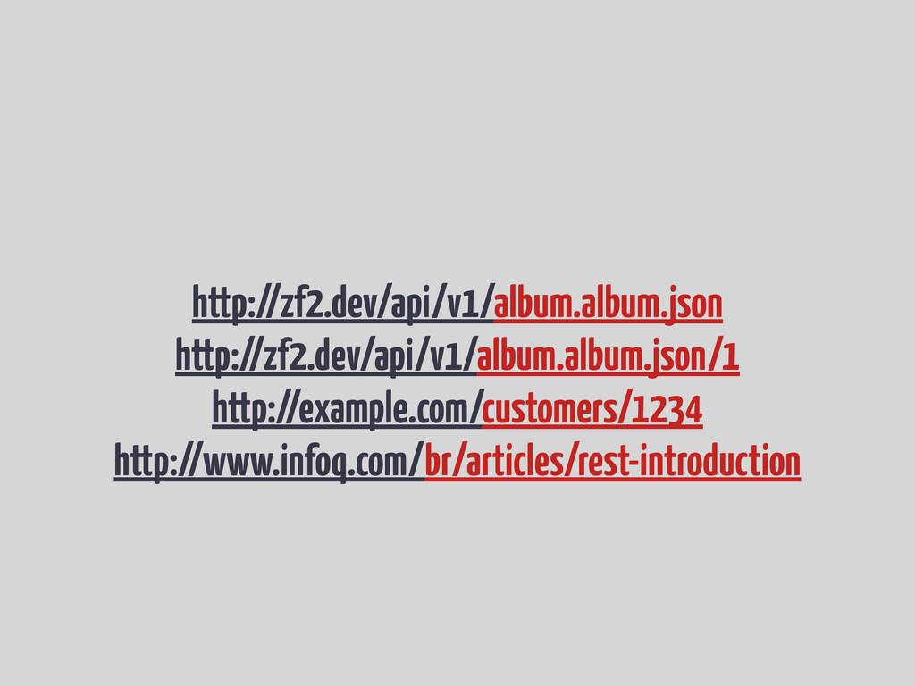 http://zf2.dev/api/v1/album.album.json http://z...
